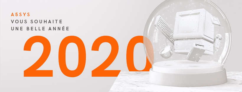 Les vœux 2020 d'A5sys, ESN nantaise